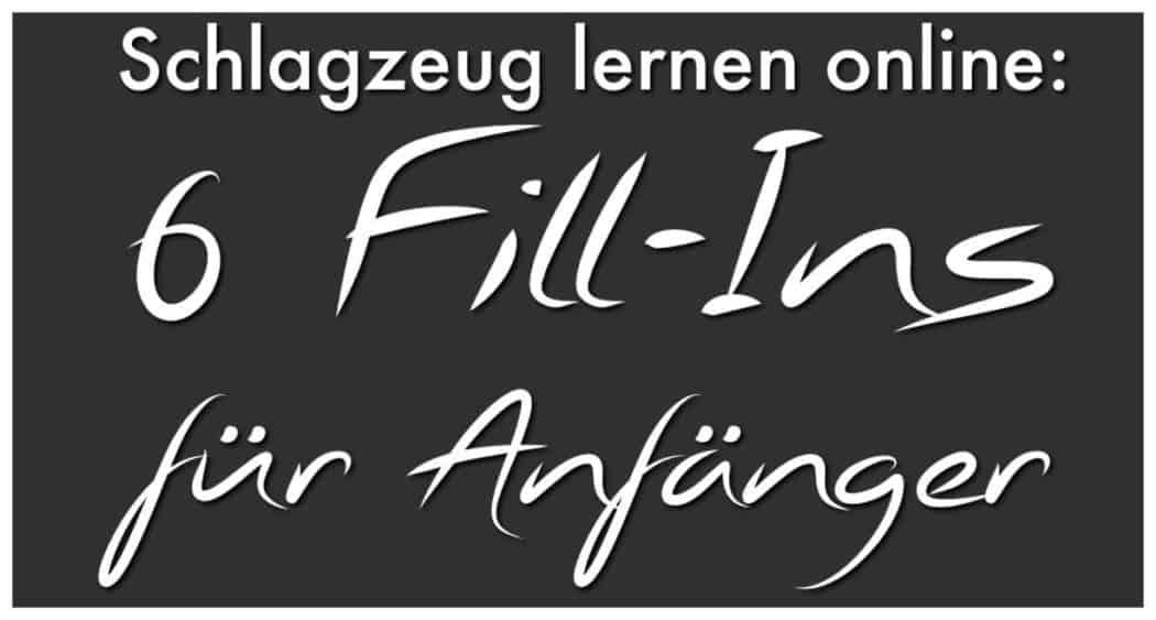 schlagzeug-lernen-online-6-fill-ins-anfaenger