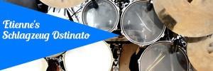Etiennes Schlagzeug Ostinato