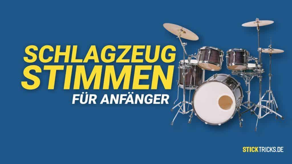Schlagzeug stimmen