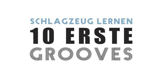 Schlagzeug spielen lernen: 10 Erste Grooves