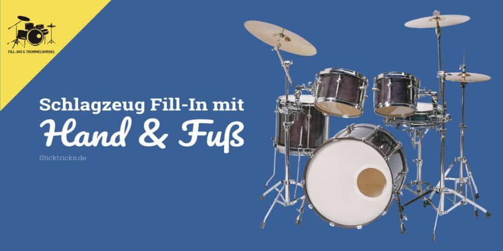 Hand & Fuß Fill in am Schlagzeug