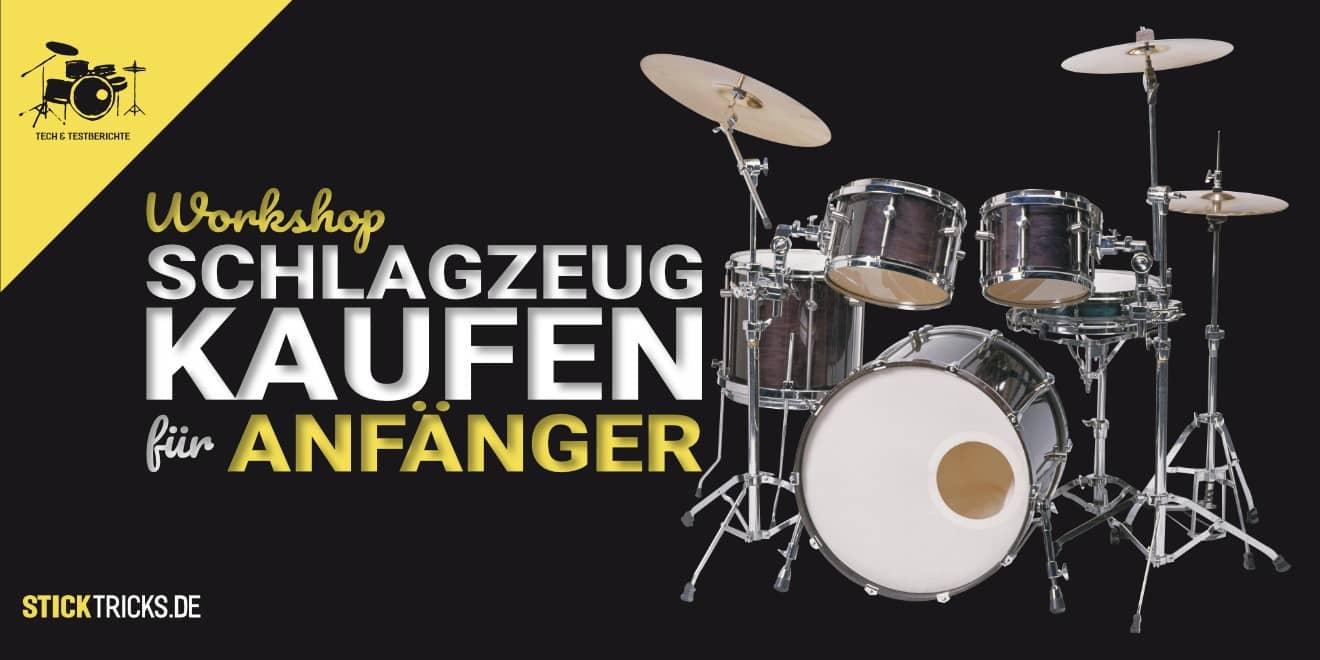 Anfänger Schlagzeug kaufen