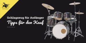 Schlagzeug für Anfänger kaufen