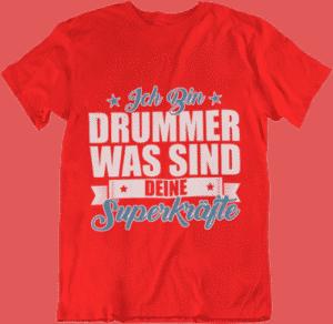 Superkräfte Schlagzeuger T Shirt