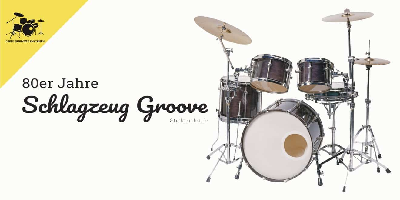 Schlagzeug Groove aus 80er Jahren lernen