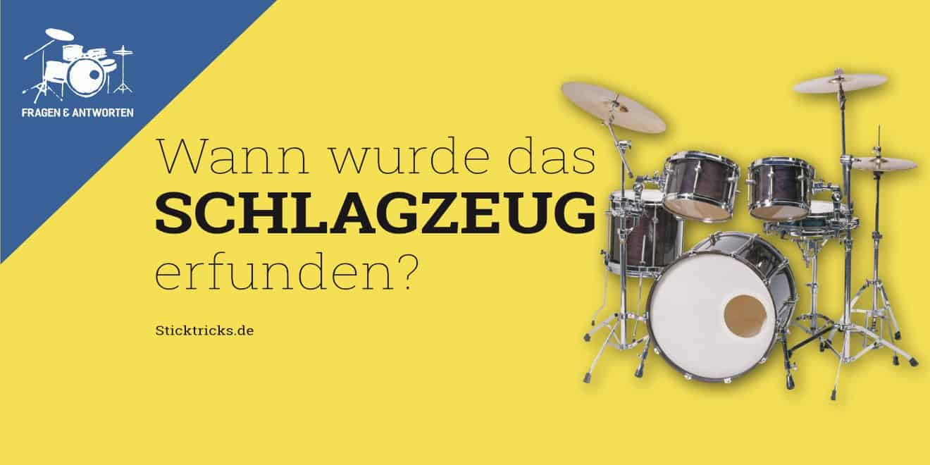 Wann wurde das Schlagzeug erfunden und von wem?